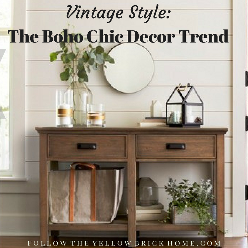 Follow The Yellow Brick Home - Vintage Style: The Boho Chic Decor ...