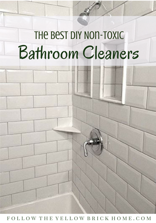 Follow The Yellow Brick Home The Best DIY NonToxic Bathroom - Non toxic bathroom cleaner