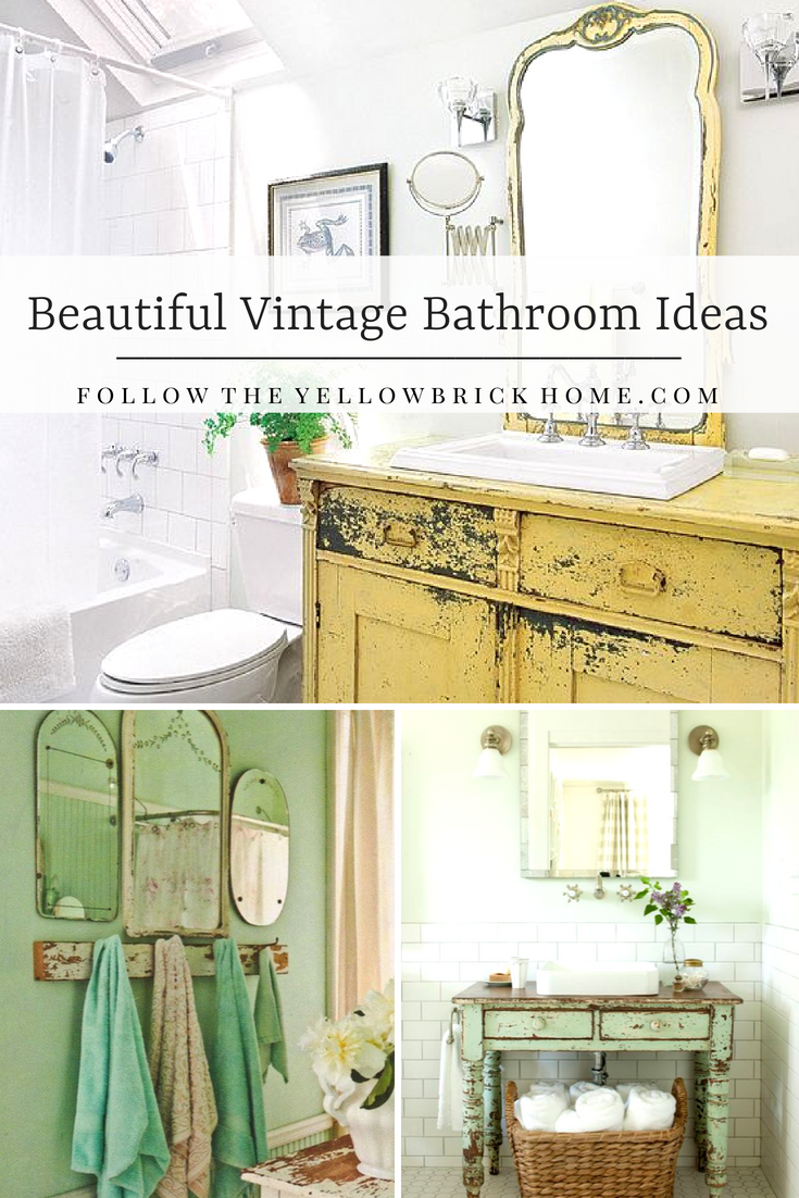 Follow The Yellow Brick Home - Beautiful Vintage Bathroom Ideas ...