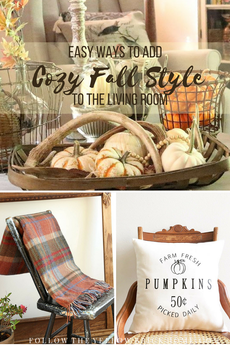 Follow The Yellow Brick Home Easy Ways To Add Cozy Fall Style To The Living Room Follow The Yellow Brick Home
