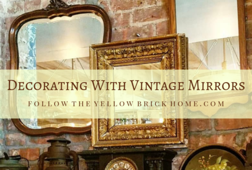 Collecting vintage mirrors and ideas for styling vintage mirrors