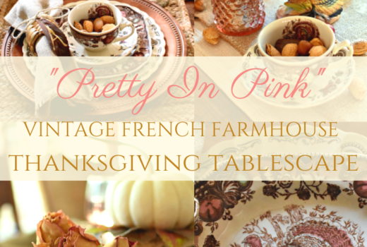 Vintage French Country Farmhouse Thanksgiving Tablescape Pink Thanksgiving Tablescape