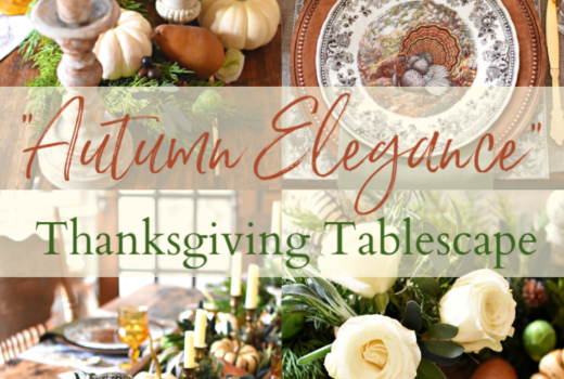 Autumn Elegance Thanksgiving Tablescape Beautiful French Country Thanksgiving table setting ideas easy Thanksgiving To Christmas decor