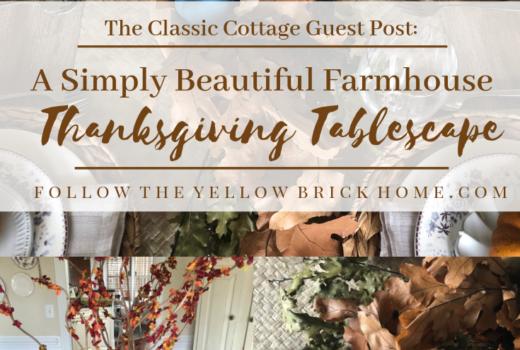 Simple and Beautifulfarmhouse Thanksgiving Tablescape Ideas