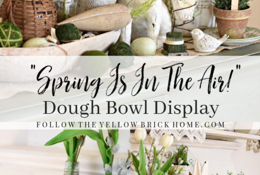 How to style a small dough bowl for spring Farmhouse spring vignette garden style spring decorating ideas