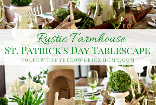 Rustic Farmhouse St. Patrick's Day tablescape farmhouse St. Patrick's Day