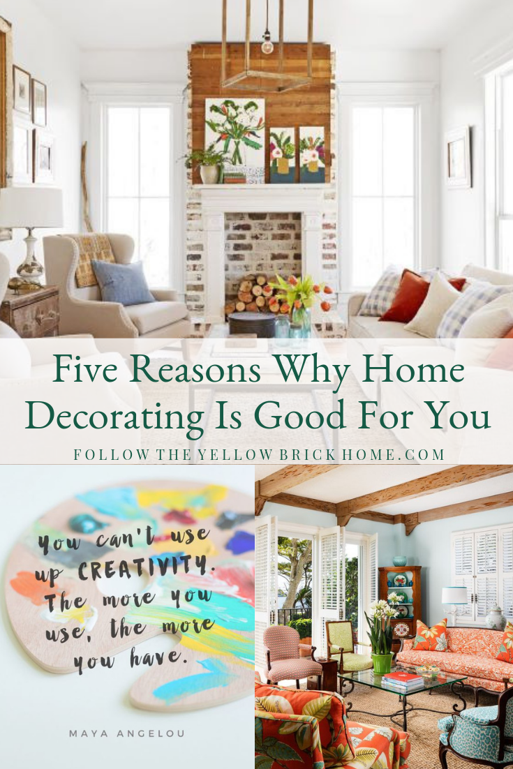 Mental, Emotional, and Financial benefits of decorating, home improvement and interior design