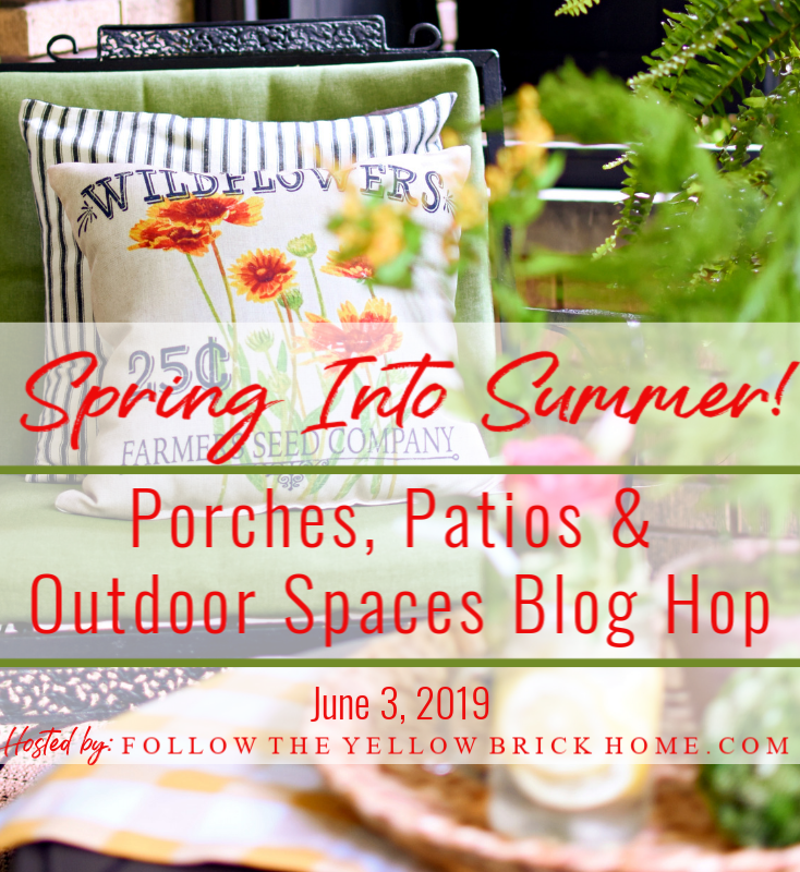 Early Summer Porch decor patio decor and garden spaces