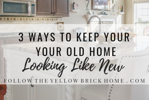 Three Ways To Keep Your Old Home Looking Like New Old Home Upgrades