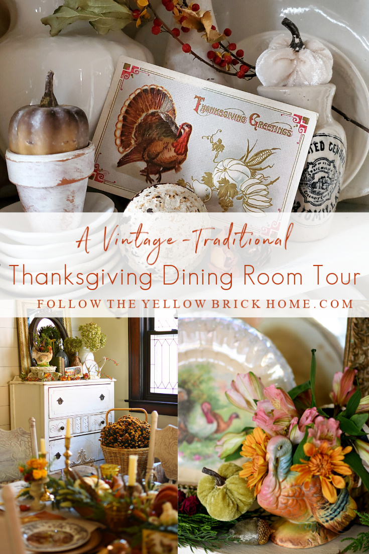 vintage and traditional Thanksgiving decorating ideas Thanksgiving dining room tour