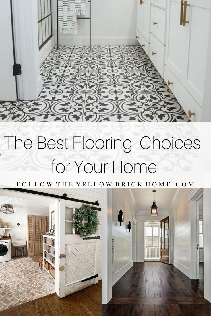 The Best Flooring Choices for your home hardwood floors, tile floors, brick floors