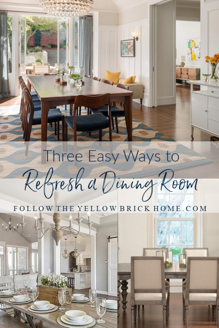 Dining Room Refresh Ideas three easy ways to update your dining room