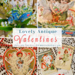 Lovely Antique Valentines Valentine's Day Decorating Ideas