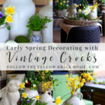 Early spring decorating with vintage crocks