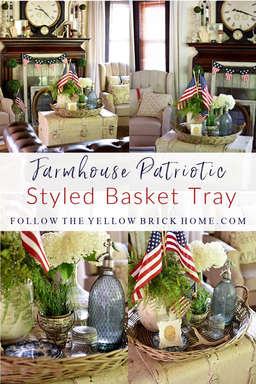 Farmhouse Patriotic Styled Basket Tray vignette Pinterest Challenge Liz Marie Galvan inspired