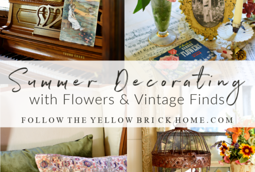 Summer Home Tour Summer Flowers Vintage Finds