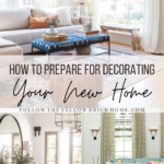How to Prepare for decorating your new home New home decorating ideas