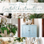 Simple, Chic and Classy Coastal Christmas Decor Coastal Christmas decorating ideas coastal Christmas trees #coastalchristmas